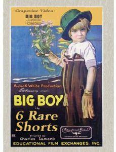 Big Boy: 6 Rare Shorts