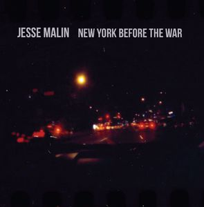 New York Before the War [Import] , Jesse Malin