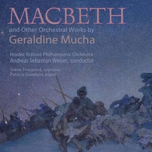 MacBeth & Other Orchestral Works