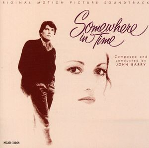 Somewhere in Time (Original Soundtrack)
