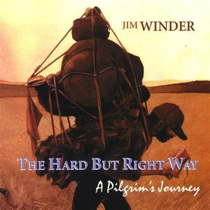 Hard But Right Way-A Pilgrims Journey