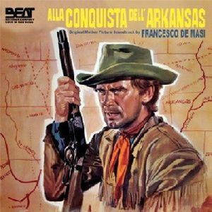 Alla Conquista Dell Arkansas (Original Soundtrack) [Import]