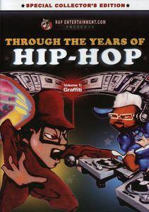 Through the Years of Hip Hop: Volume 1: Graffiti