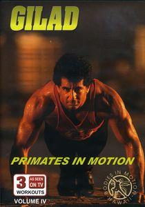 Gilad: Bodies in Motion: Volume 4: Primates in Motion