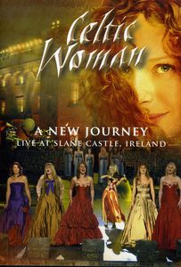 Celtic Woman: New Journey: Live at Slane Castle, Ireland