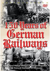 150 Years of German Railways