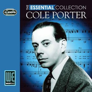 Cole Porter: Essential Collection