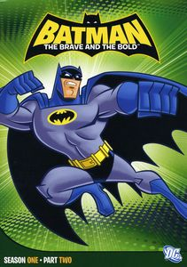 Batman: The Brave and the Bold: Season One, Part Two