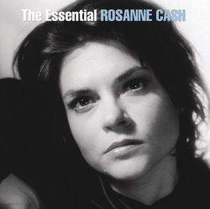 The Essential Rosanne Cash , Rosanne Cash
