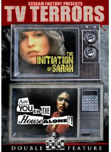 The Initiation of Sarah /  Are You in the House Alone