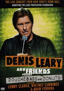 Denis Leary and Friends Presents: Douchbags and Donuts