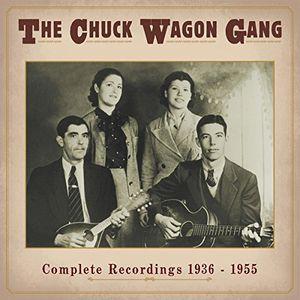 Complete Recordings 1936-55 , Chuck Wagon Gang