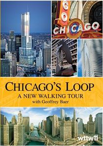 Chicago's Loop: A New Walking Tour||||||||||||||||||||||||||||||||||||||