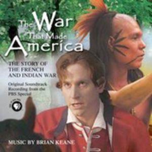 The War That Made America (Original Soundtrack)