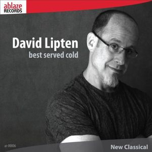 David Lipten: Best Served Cold