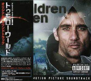 Tomorrow World (Children of Men) (Original Soundtrack) [Import]