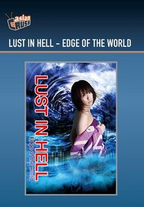 Lust in Hell: Edge of the World