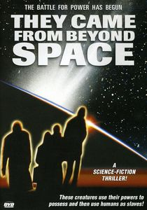 They Came From Beyond Space