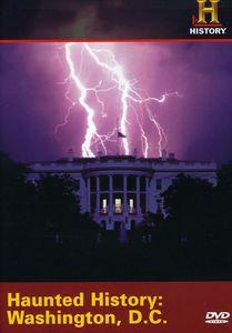 Haunted History: Washington D.C.