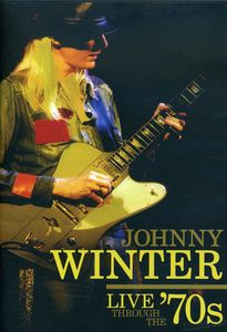 Live Through the 70's , Johnny Winter