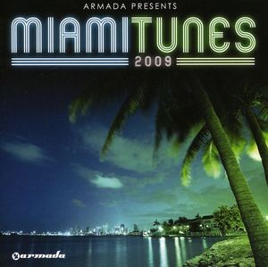 Armada Presents: Miami Tunes 2009 [Import]