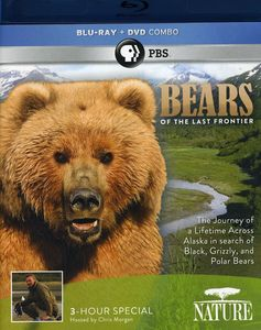 Nature: Bears of the Last Frontier