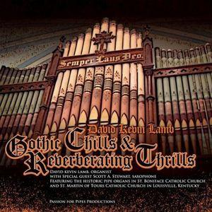 Gothic Chills & Reverberating Thrills