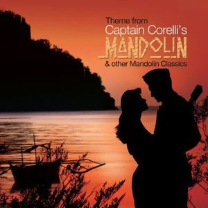 Theme from Captain Corelli's Mandolin & Other Mandolin Classics (Original Soundtrack)