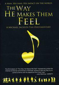 Michael Jackson: The Way He Makes Them Feel: Michael Jackson Fans