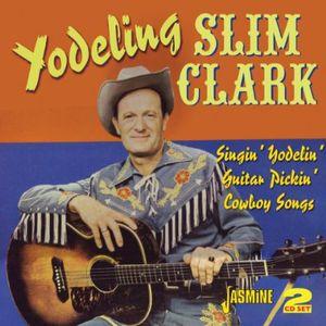 Singin Yodelin Guita [Import] , Yodeling Slim Clark