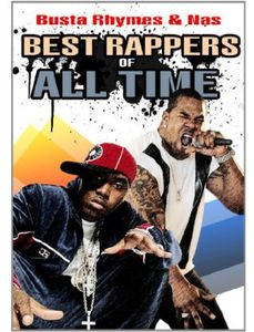 Best Rappers of All Time: Busta Rhymes and Nas