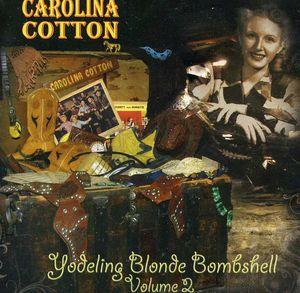 Yodeling Blonde Bombshell 2