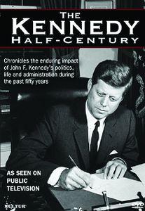 The Kennedy Half-Century
