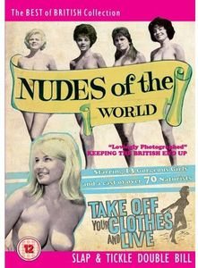 Nudes of the World & Take Off Your Clothes & Live [Import]