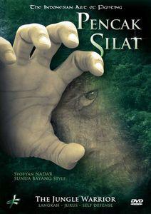 Pencak Silat: Indonesian Art of Fighting - Jungle Warrior
