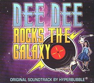 Dee Dee Rocks the Galaxy (Original Soundtrack)