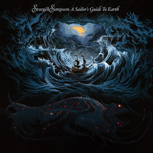 A Sailor's Guide To Earth , Sturgill Simpson