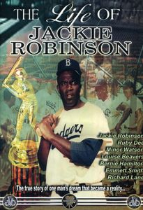 The Life of Jackie Robinson