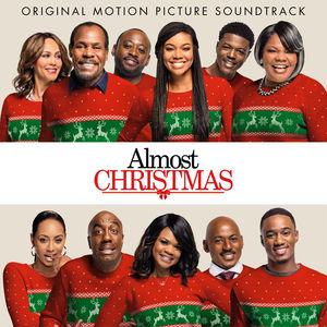 Almost Christmas (Original Soundtrack)
