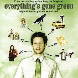 Everything's Gone Green (Original Soundtrack)