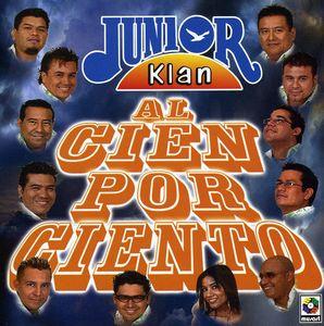 Junior Klan Al Cien Por Ciento