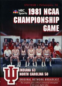 1981 NCAA Championship: Indiana Vs. UNC