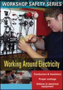 Workshop Safety: Working Around Electricity