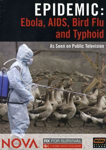 Rx for Survival: Ebola, AIDS, Bird Flu and Typhoid