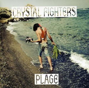 Plage [Import] , Crystal Fighters