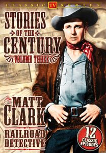 Matt Clark Railroad Detective 3: Stories of the