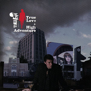 True Love + High Adventure