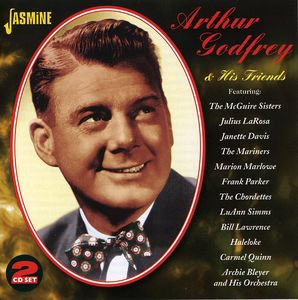 Arthur Godfrey and His Friends [Import]