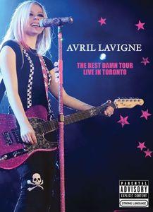 Avril Lavigne: The Best Damn Tour: Live in Toronto