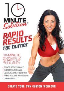 10 Minute Solution: Rapid Results Fat Burner
